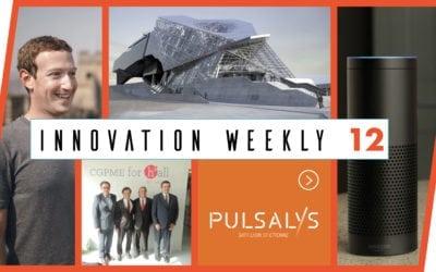 Innovation Weekly 12 – Zuckerberg version 2018 et créer son entreprise à Lyon