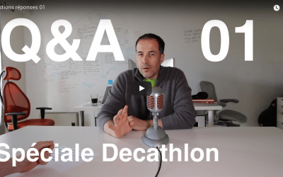 Q&A Numéro 01 – Spéciale Décathlon