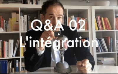 Q&A Numéro 2 : Les outils de l'intégration