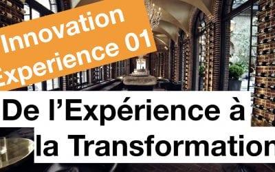 De l'expérience à la transformation