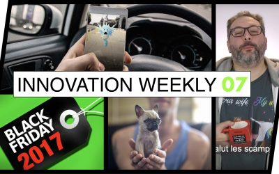 Innovation Weekly 07 – Black Friday – Pokemons Kill – Big Stache Room