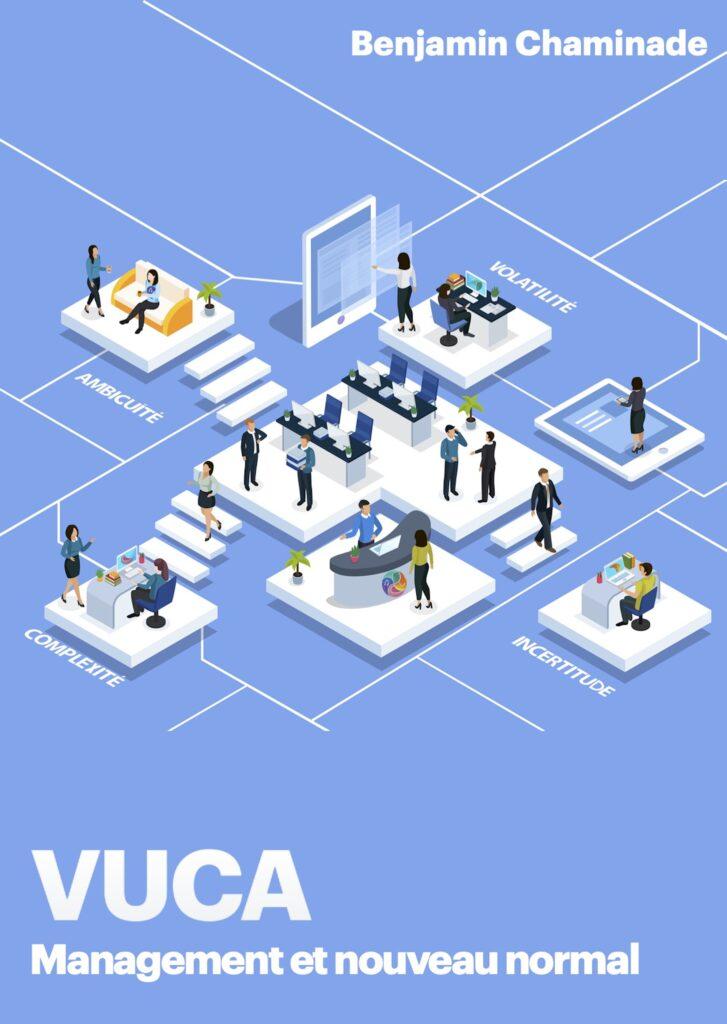 VUCA Management dans le nouveau normal par Benjamin Chaminade