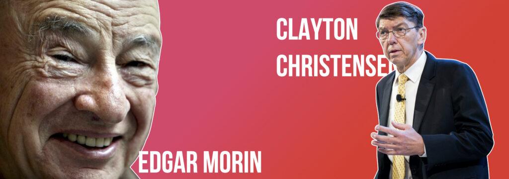 edgar morin clayton christensen