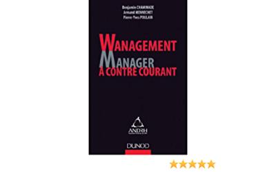 """""""Wanagement"""", manager à contre courant."""